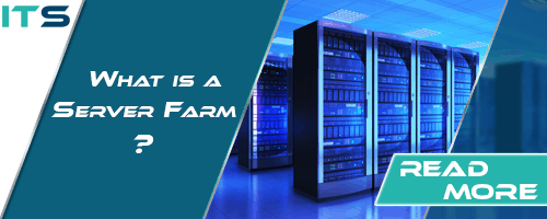 What is a Server Farm?